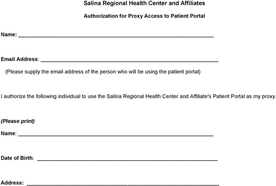 using the patient portal) I authorize the following individual to use the Salina Regional