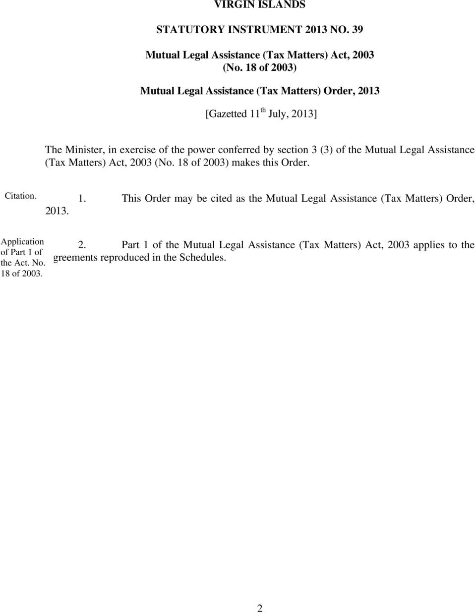 (3) of the Mutual Legal Assistance (Tax Matters) Act, 2003 (No. 18