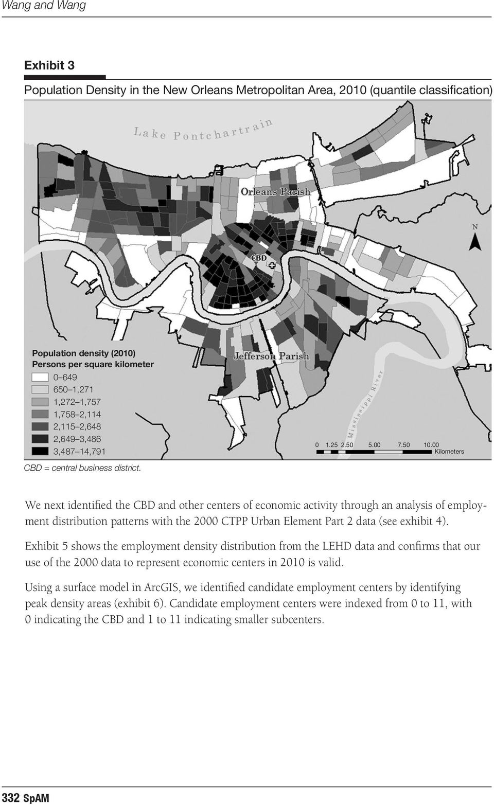 00 Kilometers We next identified the CBD and other centers of economic activity through an analysis of employment distribution patterns with the 2000 CTPP Urban Element Part 2 data (see exhibit 4).