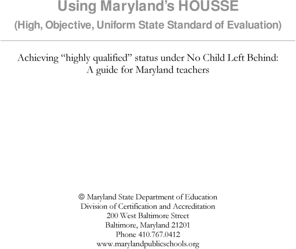 Using Maryland S Housse High Objective Uniform State Standard Of