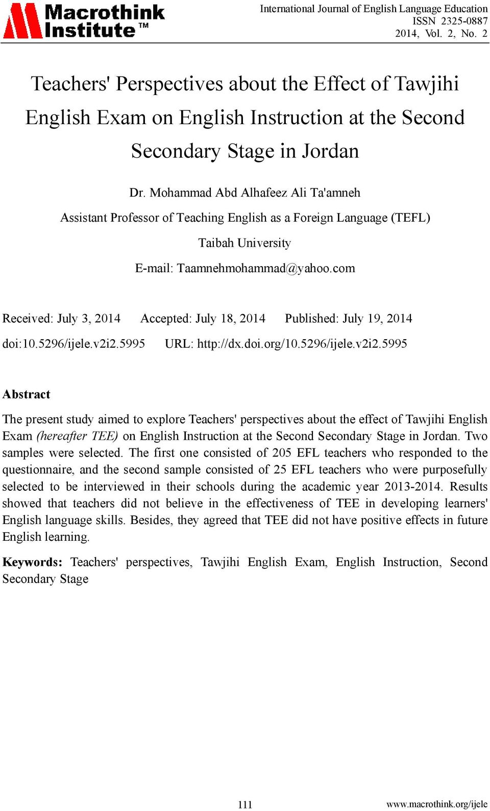 com Received: July 3, 2014 Accepted: July 18, 2014 Published: July 19, 2014 doi:10.5296/ijele.v2i2.