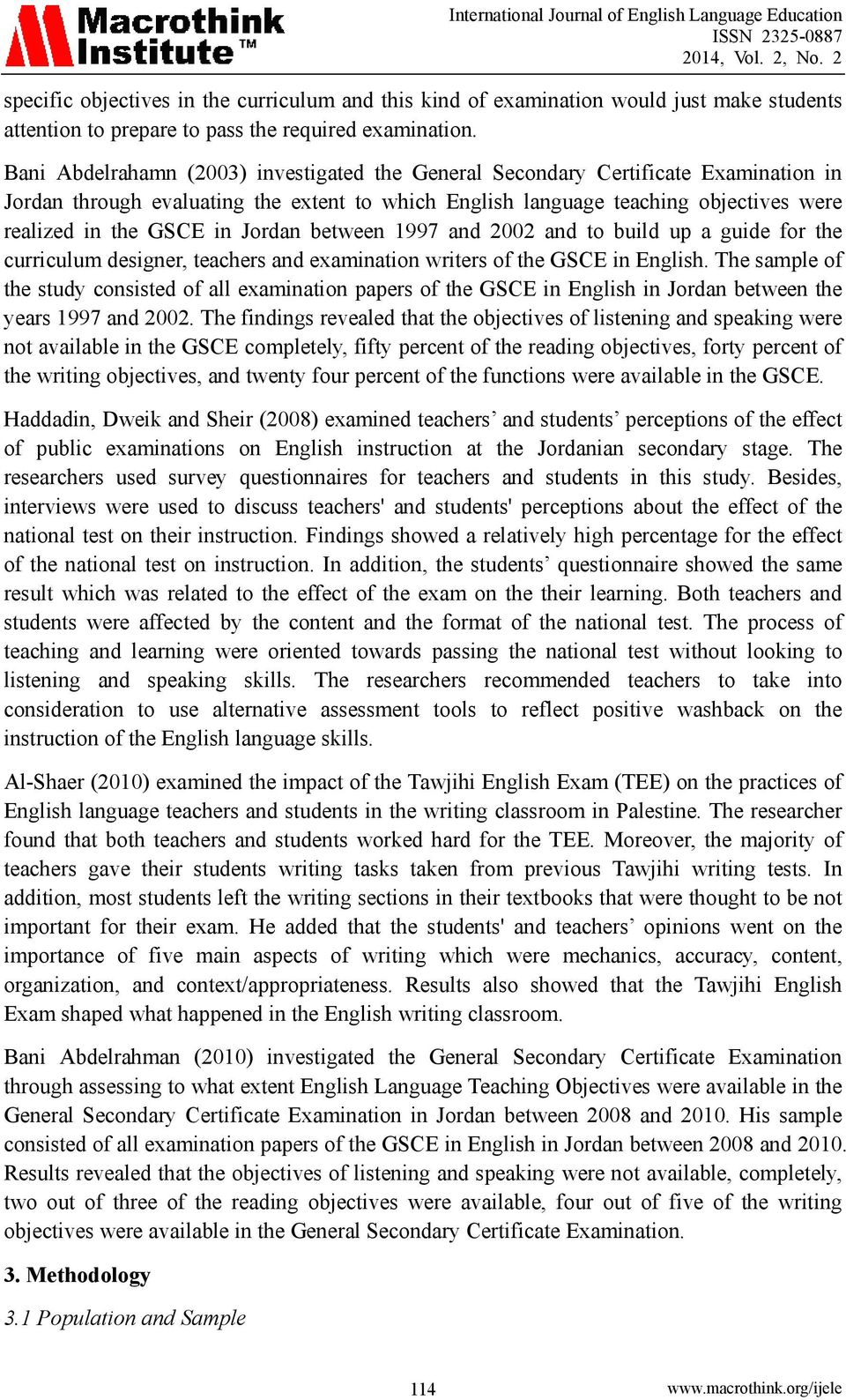 Jordan between 1997 and 2002 and to build up a guide for the curriculum designer, teachers and examination writers of the GSCE in English.