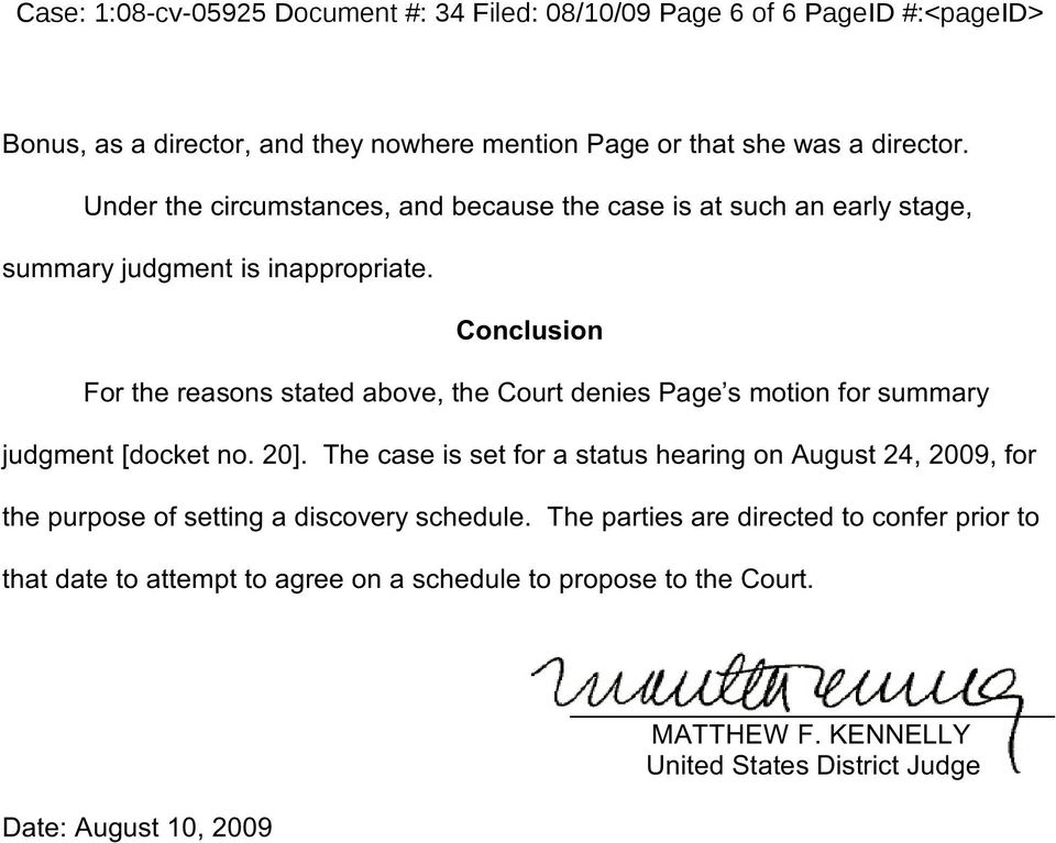 Conclusion For the reasons stated above, the Court denies Page s motion for summary judgment [docket no. 20].