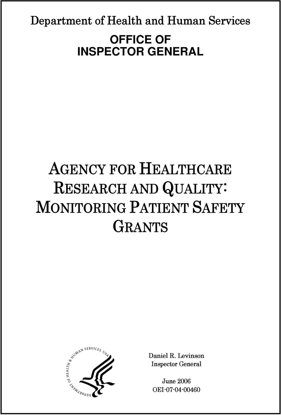 AND QUALITY: MONITORING PATIENT SAFETY GRANTS