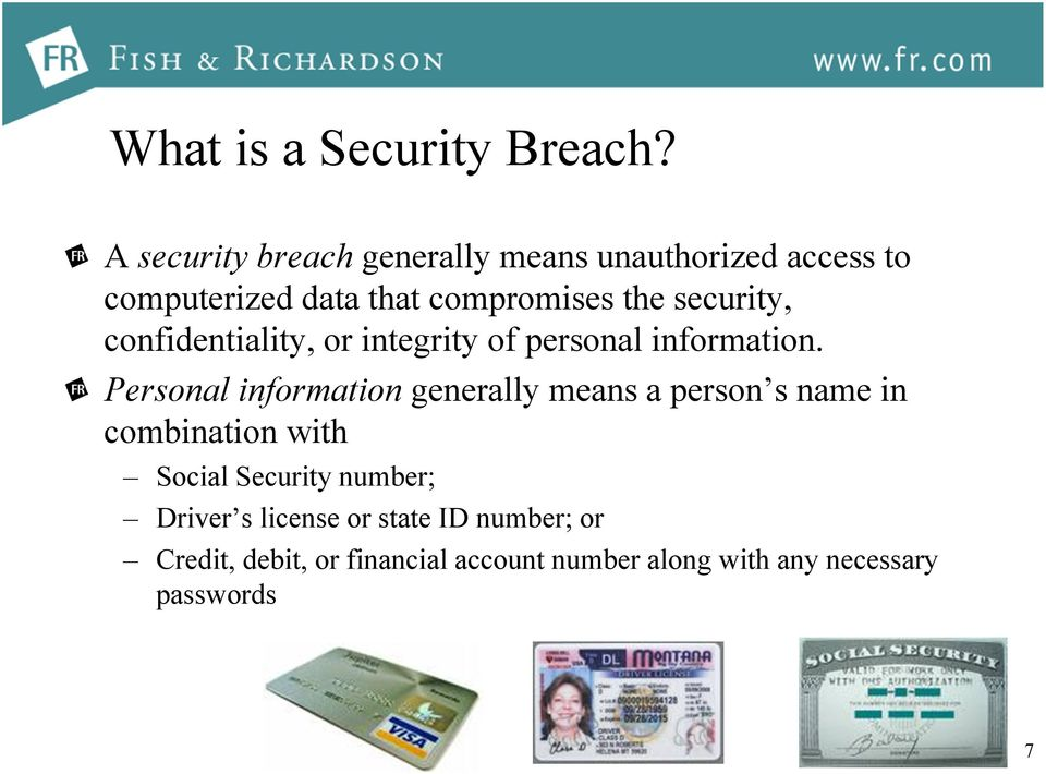 security, confidentiality, or integrity of personal information.