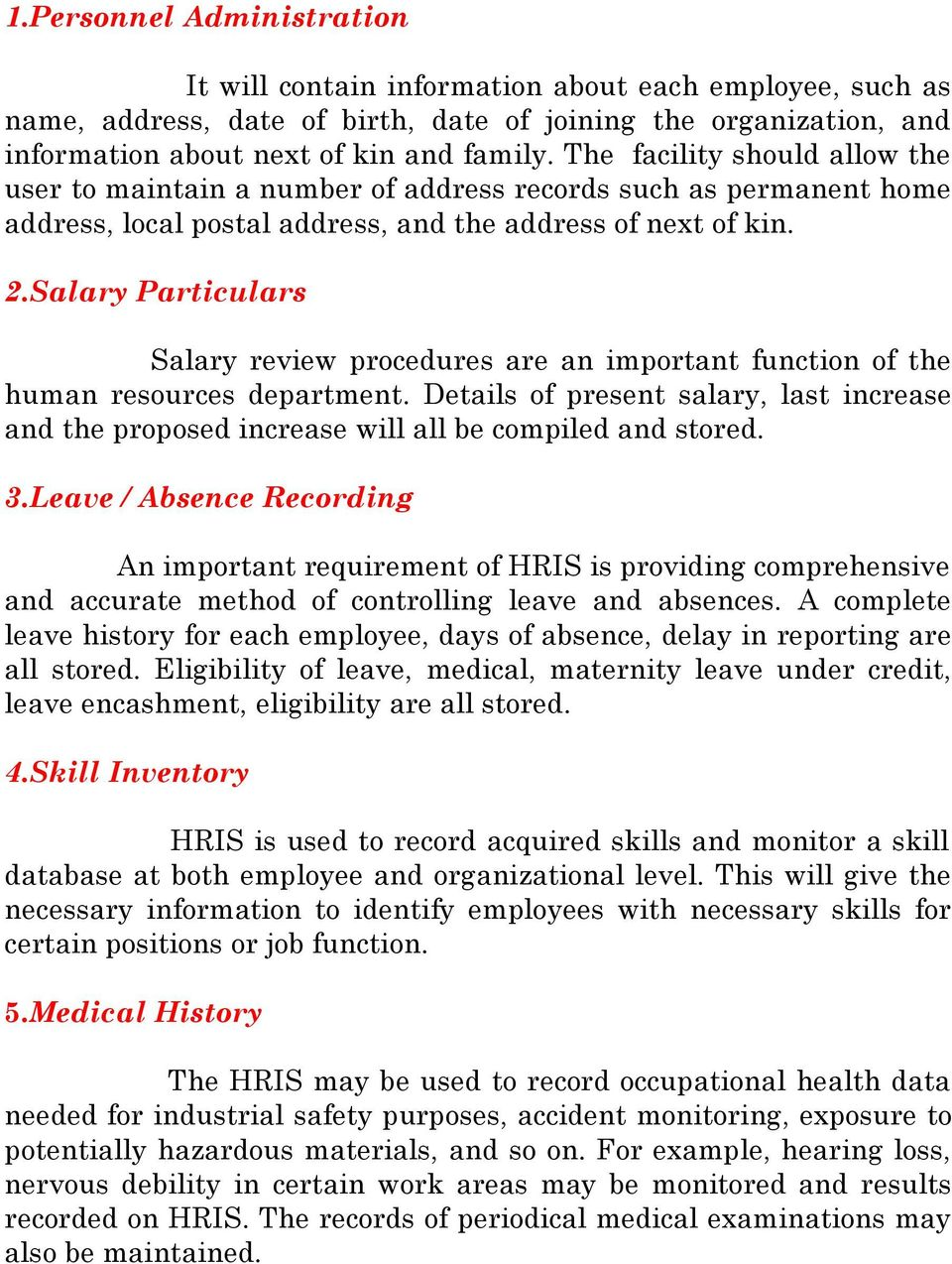 Salary Particulars Salary review procedures are an important function of the human resources department.