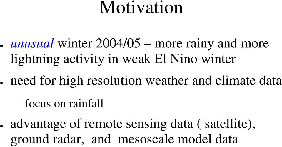resolution weather and climate data focus on rainfall