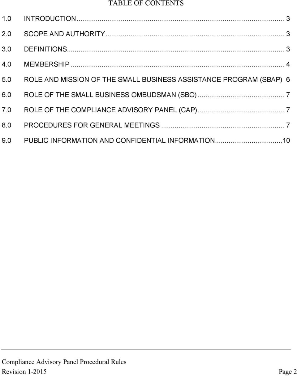 0 ROLE OF THE SMALL BUSINESS OMBUDSMAN (SBO)... 7 7.0 ROLE OF THE COMPLIANCE ADVISORY PANEL (CAP).