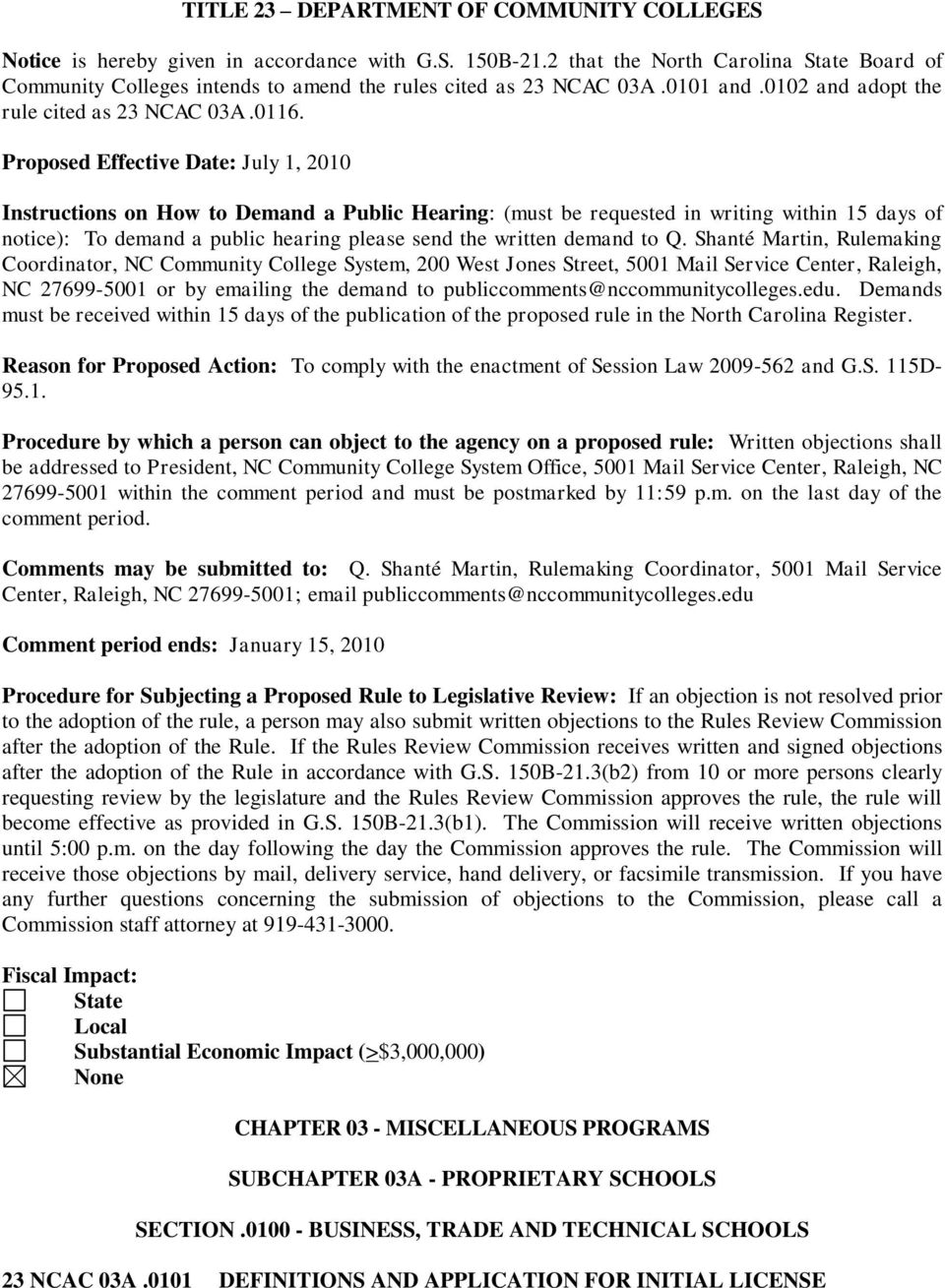 Proposed Effective Date: July 1, 2010 Instructions on How to Demand a Public Hearing: (must be requested in writing within 15 days of notice): To demand a public hearing please send the written