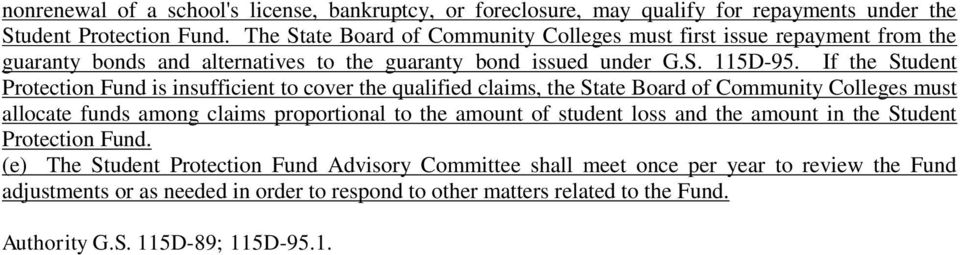 If the Student Protection Fund is insufficient to cover the qualified claims, the State Board of Community Colleges must allocate funds among claims proportional to the amount of