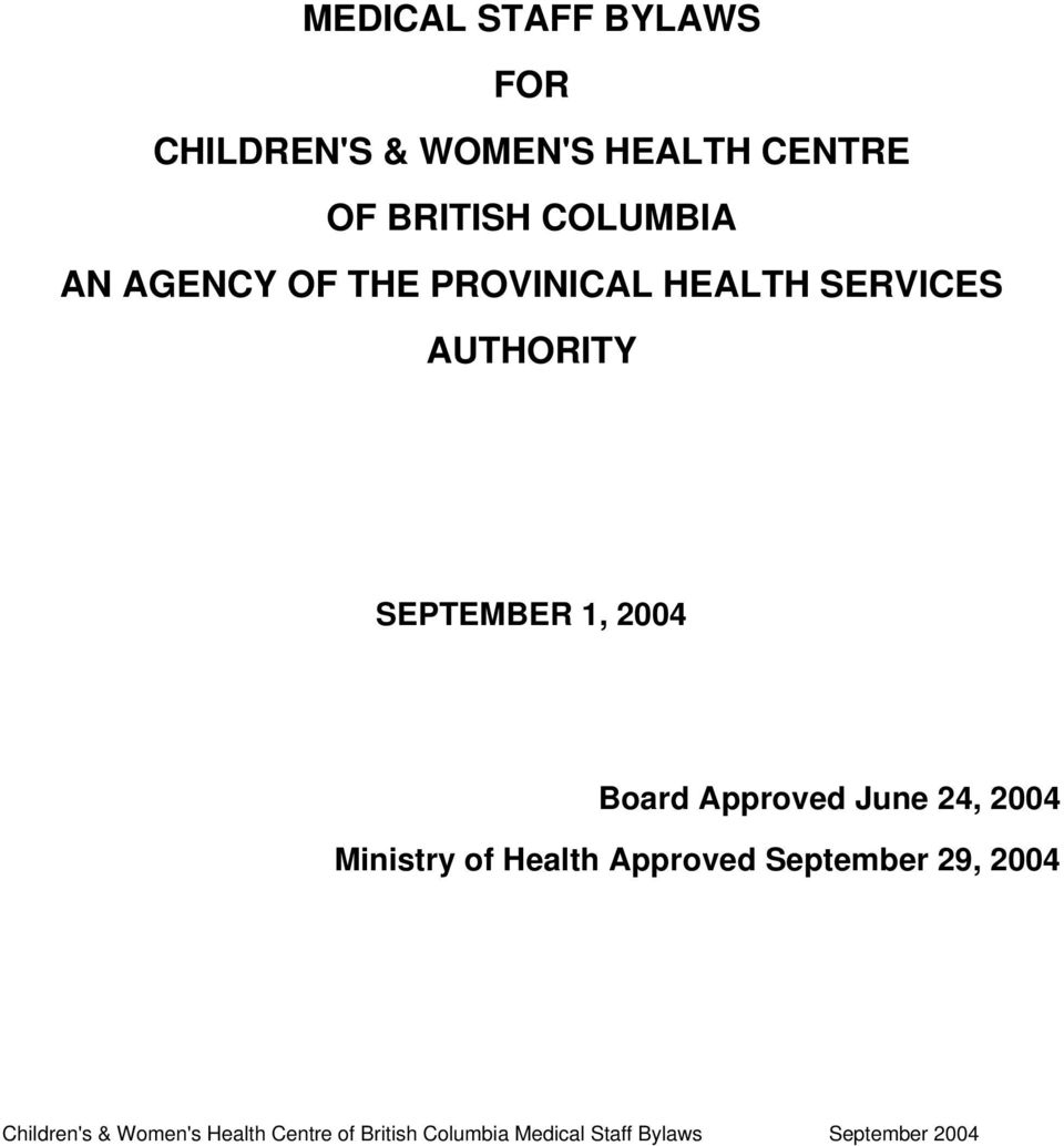 HEALTH SERVICES AUTHORITY SEPTEMBER 1, 2004 Board