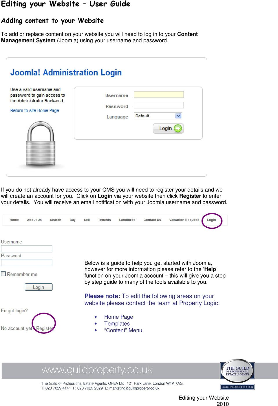 You will receive an email notification with your Joomla username and password.
