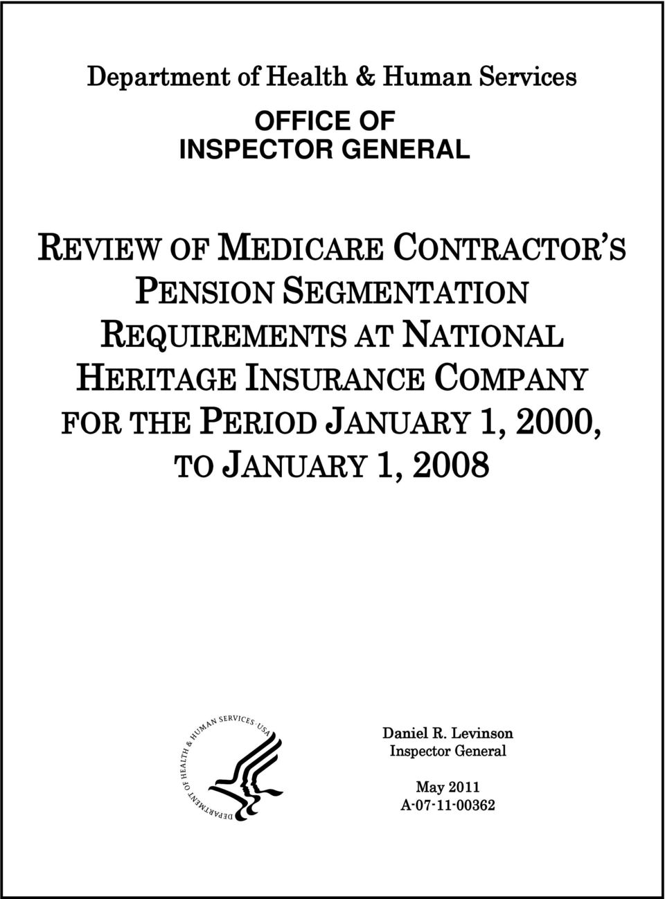 NATIONAL HERITAGE INSURANCE COMPANY FOR THE PERIOD JANUARY 1, 2000, TO
