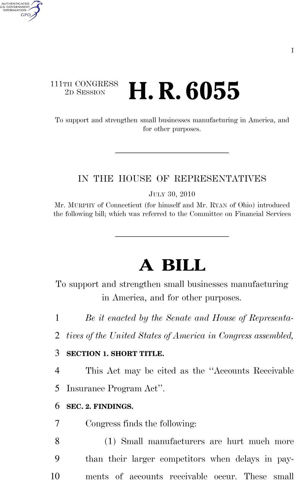 RYAN of Ohio) introduced the following bill; which was referred to the Committee on Financial Services A BILL To support and strengthen small businesses manufacturing in America, and for other
