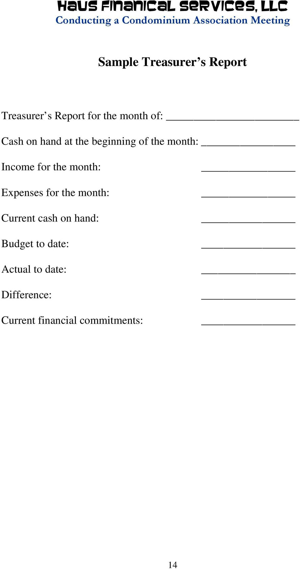 month: Expenses for the month: Current cash on hand: Budget to