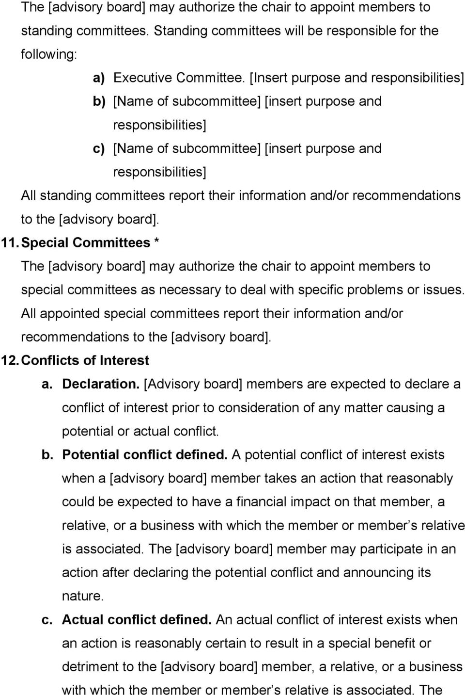 their information and/or recommendations to the [advisory board]. 11.