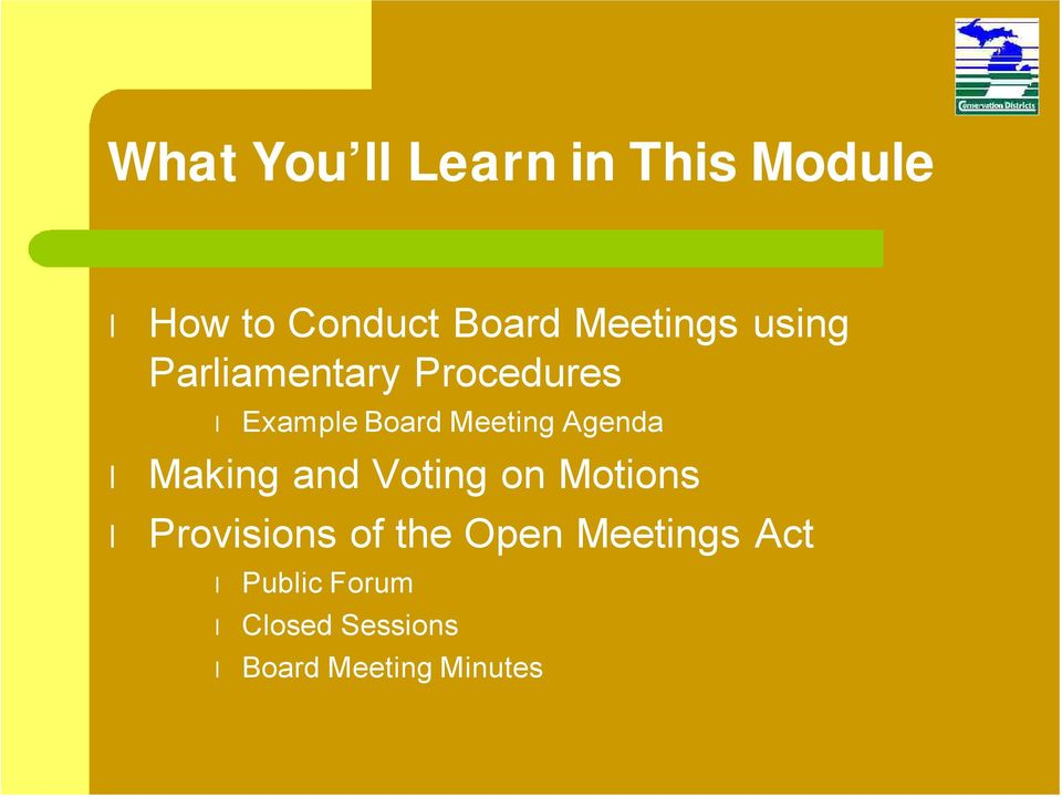 Meeting Agenda Making and Voting on Motions Provisions of