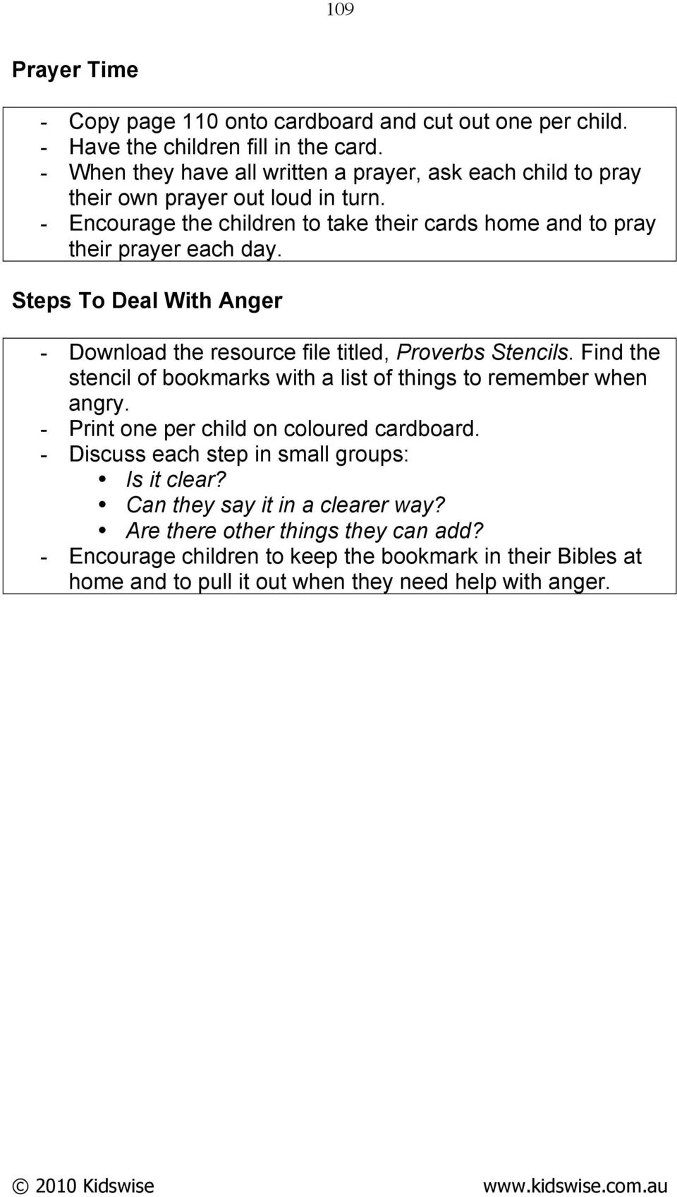 Steps To Deal With Anger - Download the resource file titled, Proverbs Stencils. Find the stencil of bookmarks with a list of things to remember when angry.