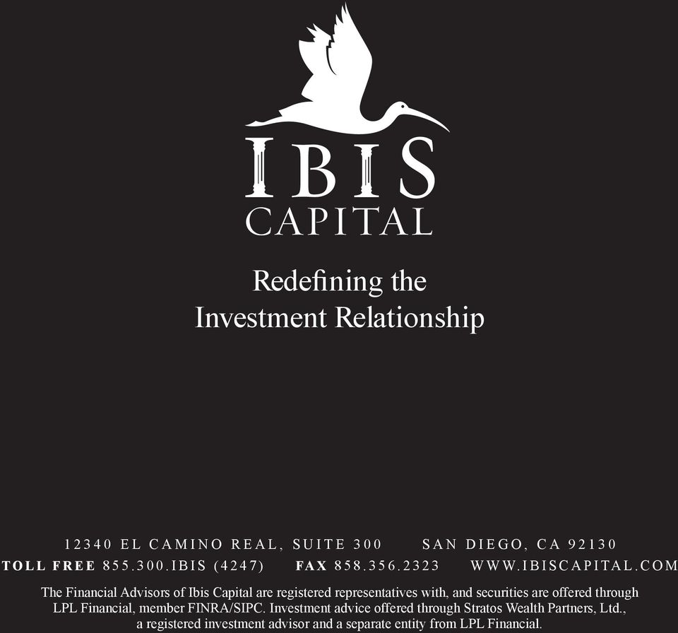 com The Financial Advisors of Ibis Capital are registered representatives with, and securities are offered