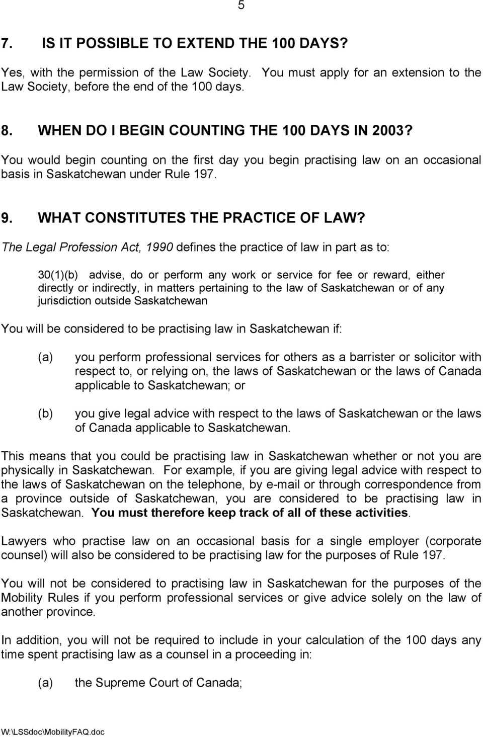 WHAT CONSTITUTES THE PRACTICE OF LAW?