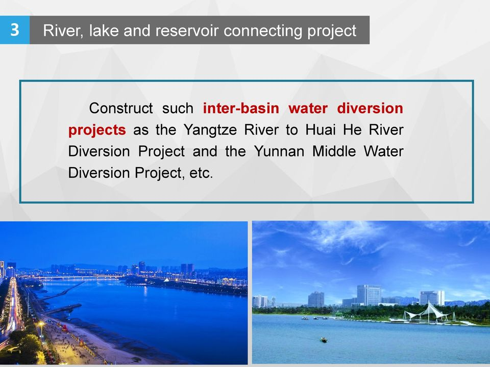 as the Yangtze River to Huai He River Diversion