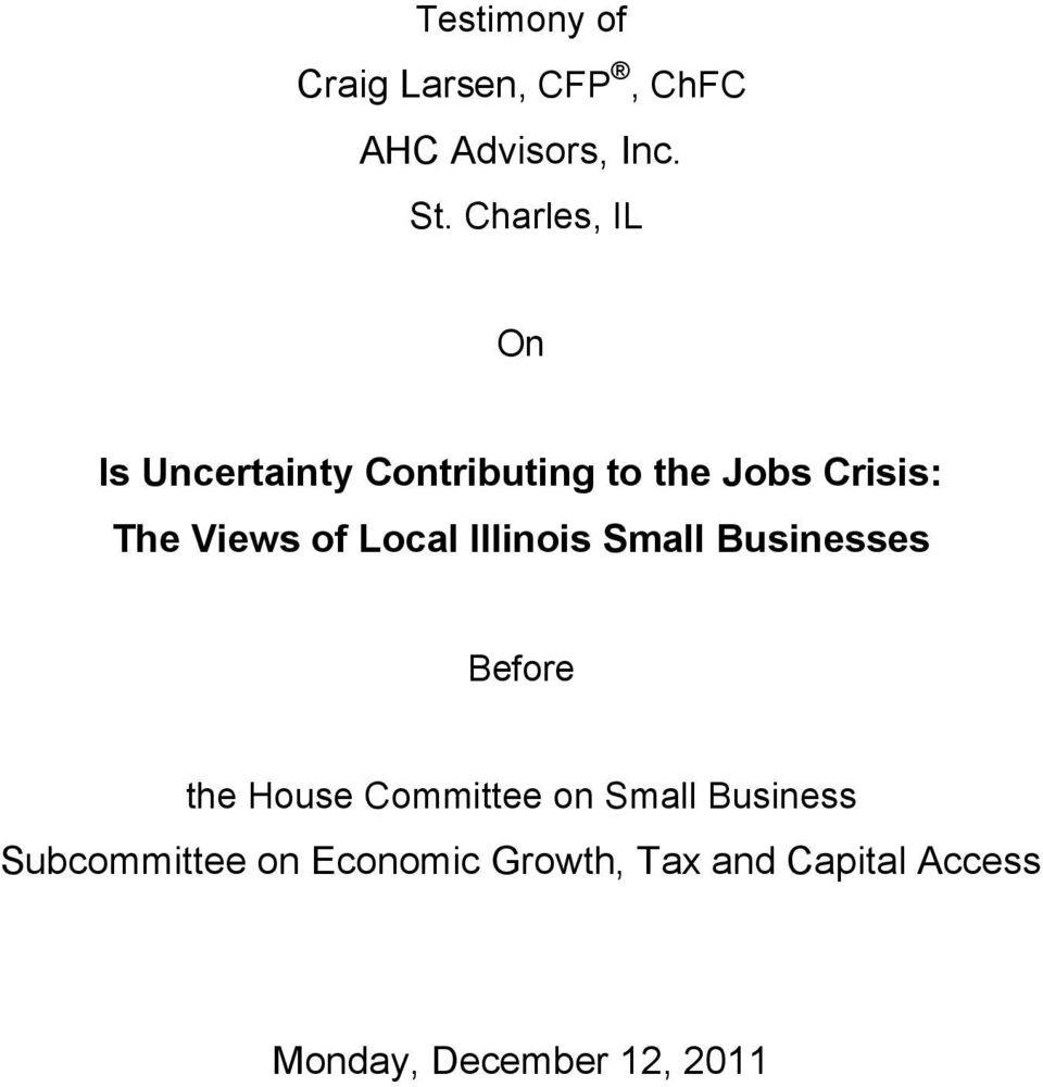 of Local Illinois Small Businesses Before the House Committee on Small