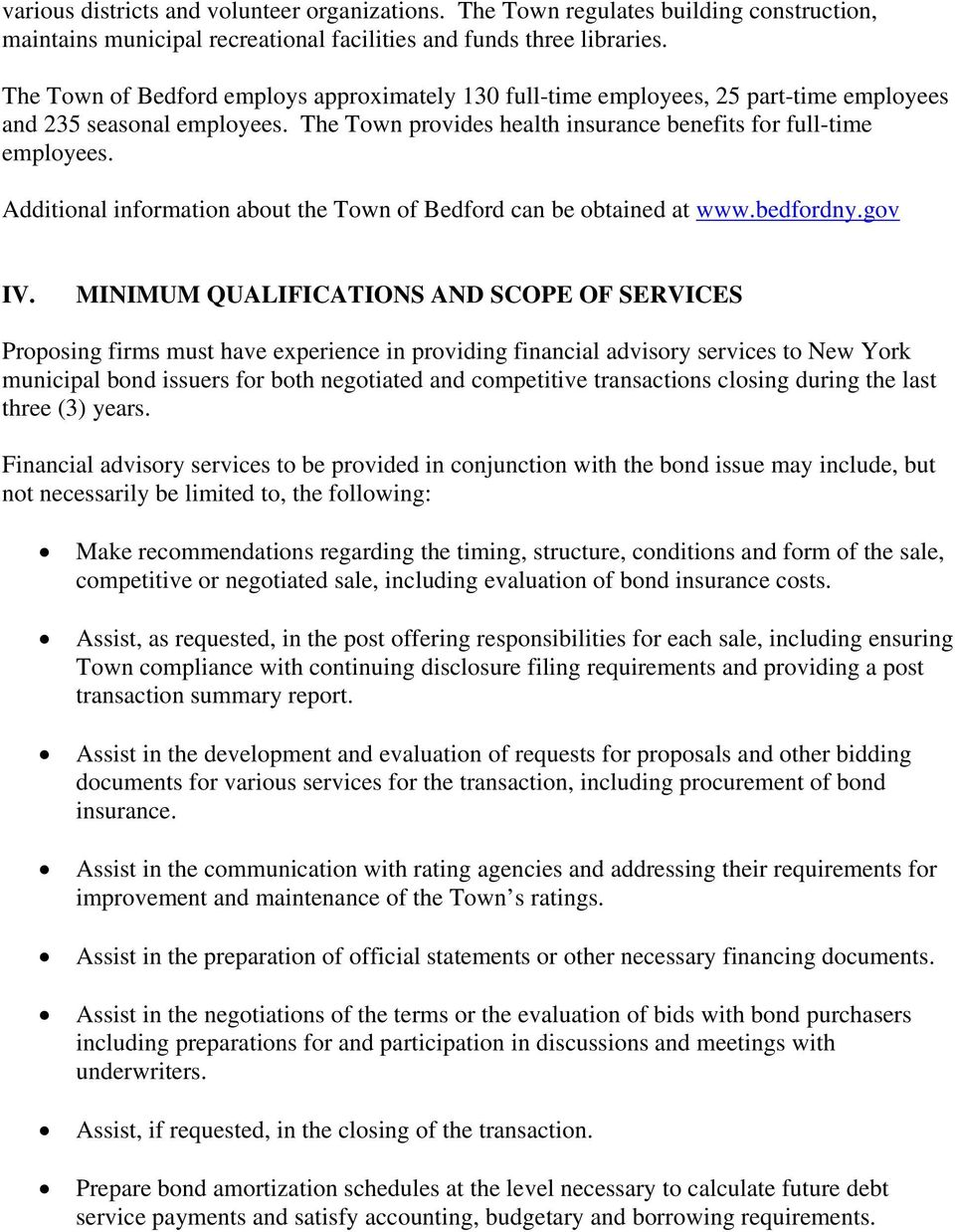 Additional information about the Town of Bedford can be obtained at www.bedfordny.gov IV.