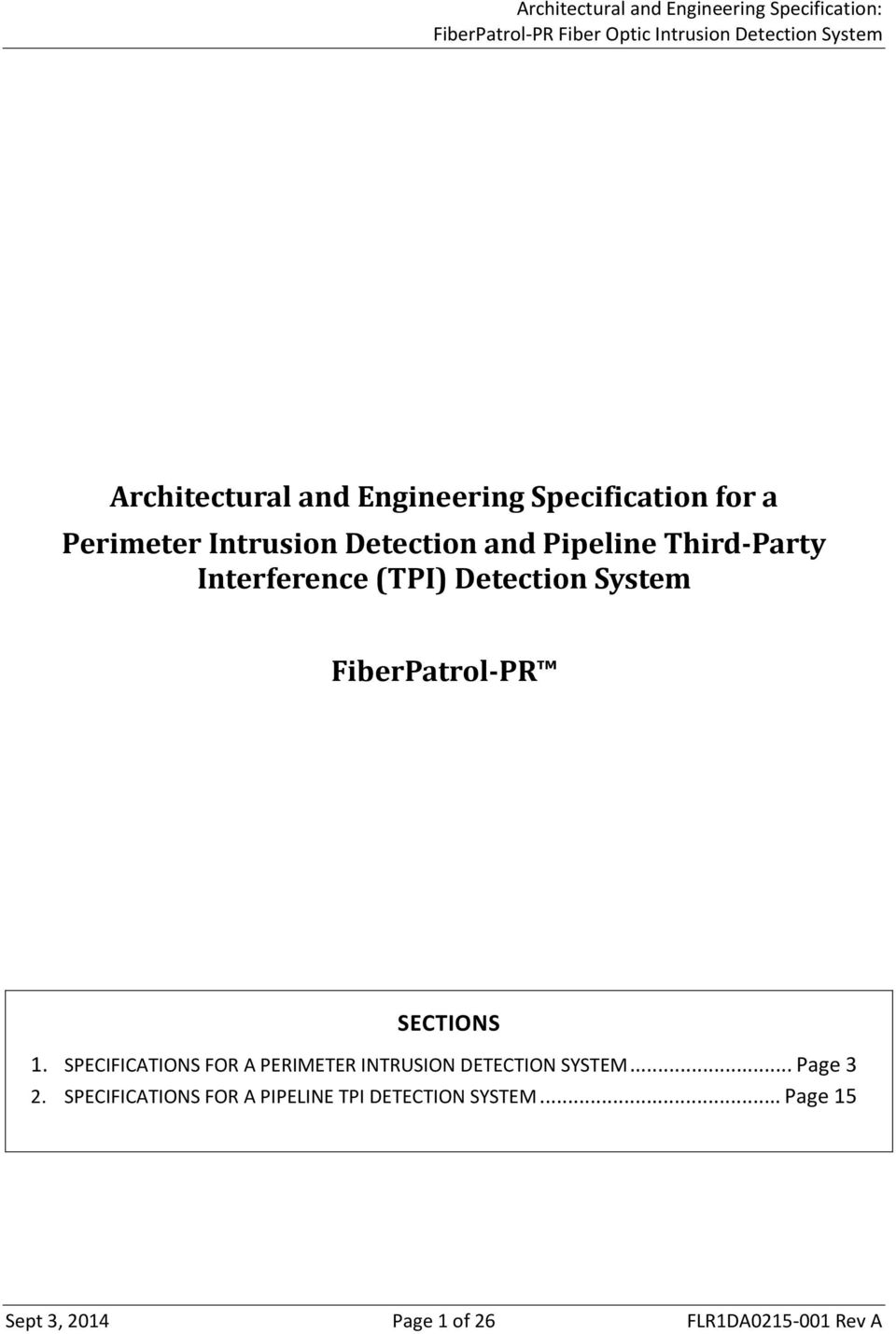 SPECIFICATIONS FOR A PERIMETER INTRUSION DETECTION SYSTEM... Page 3 2.