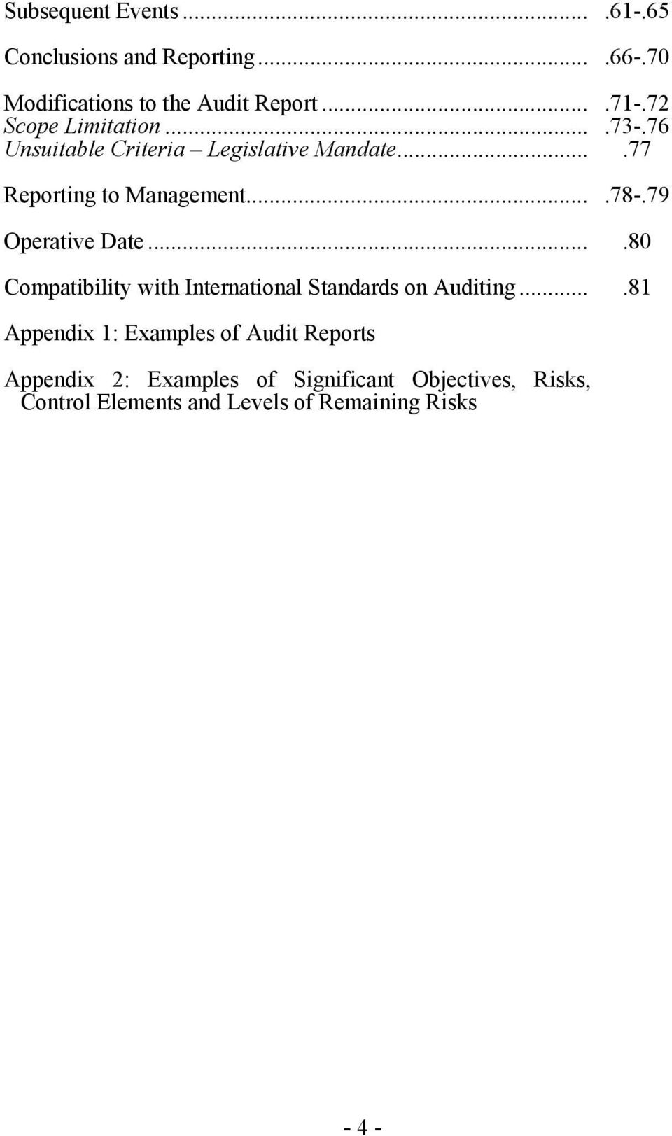 79 Operative Date....80 Compatibility with International Standards on Auditing.