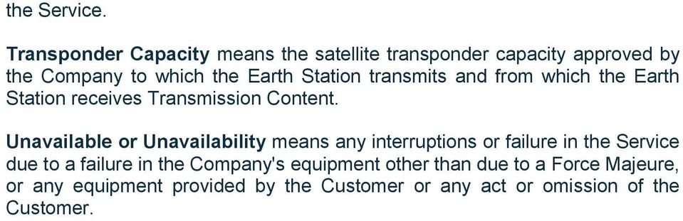 Station transmits and from which the Earth Station receives Transmission Content.
