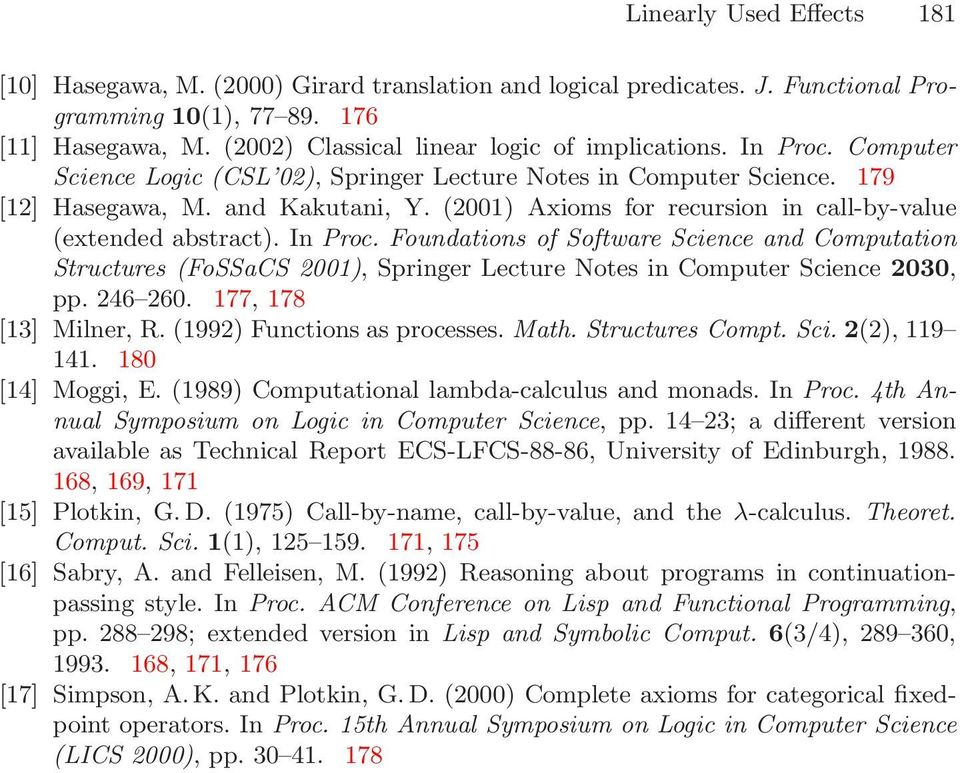 Foundations of Software Science and Computation Structures (FoSSaCS 2001), Springer Lecture Notes in Computer Science 2030, pp 246 260 177, 178 [13] Milner, R (1992) Functions as processes Math