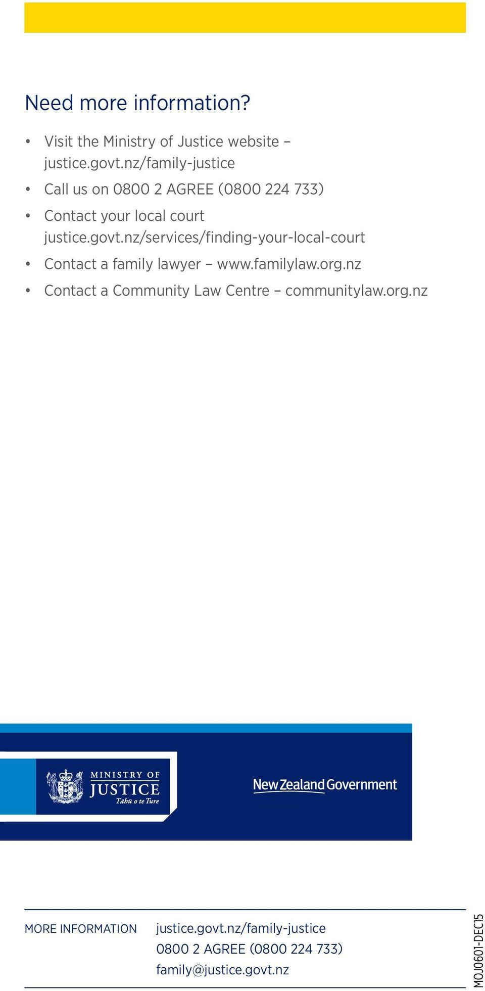 nz/services/finding-your-local-court Contact a family lawyer www.familylaw.org.