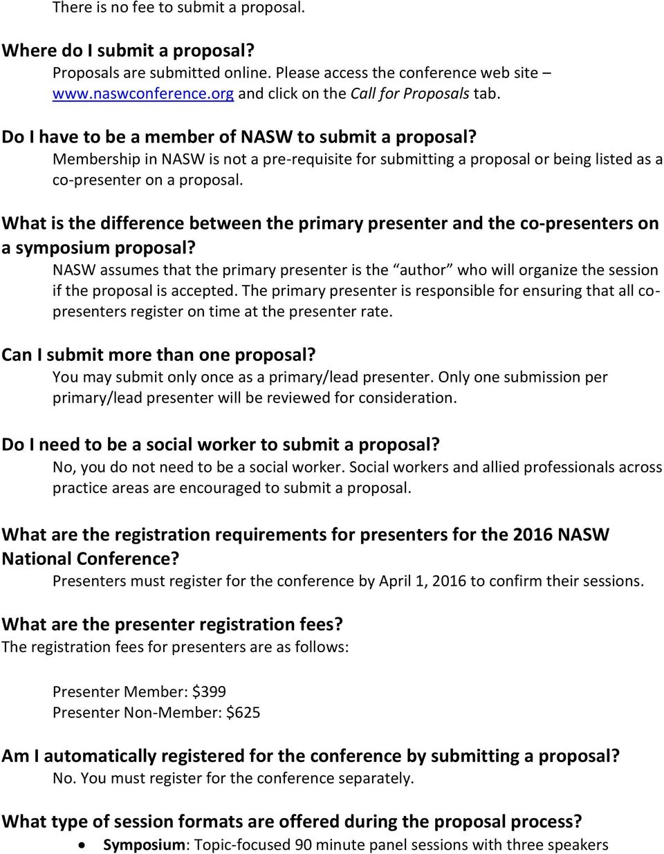 Membership in NASW is not a pre-requisite for submitting a proposal or being listed as a co-presenter on a proposal.