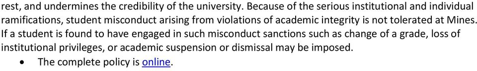 violations of academic integrity is not tolerated at Mines.