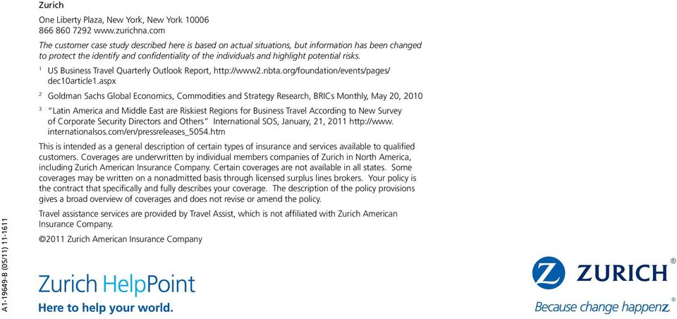 1 US Business Travel Quarterly Outlook Report, http://www2.nbta.org/foundation/events/pages/ dec10article1.