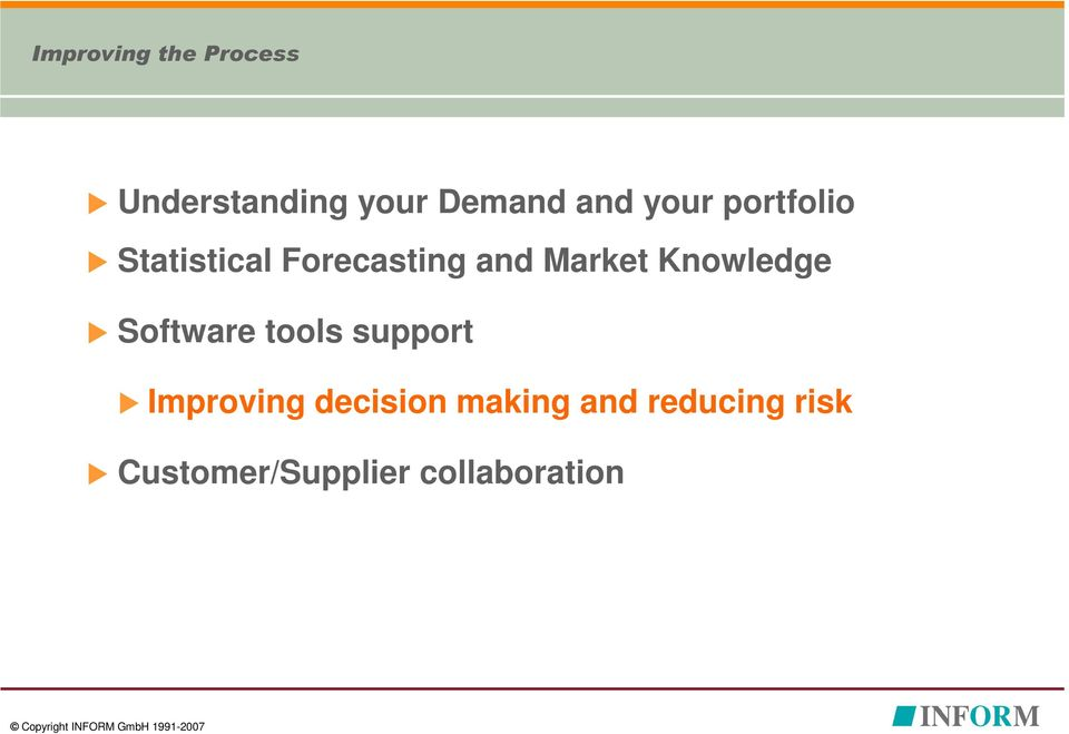 Knowledge Software tools support Improving decision