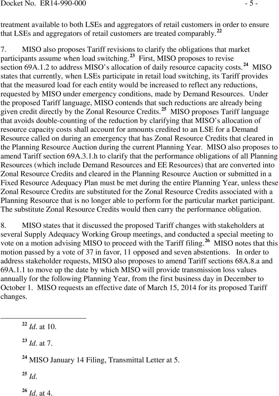 2 to address MISO s allocation of daily resource capacity costs.