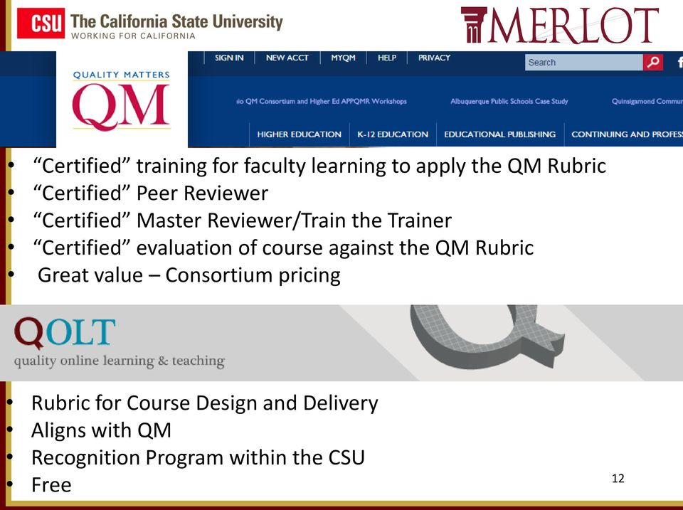 course against the QM Rubric Great value Consortium pricing Rubric for Course
