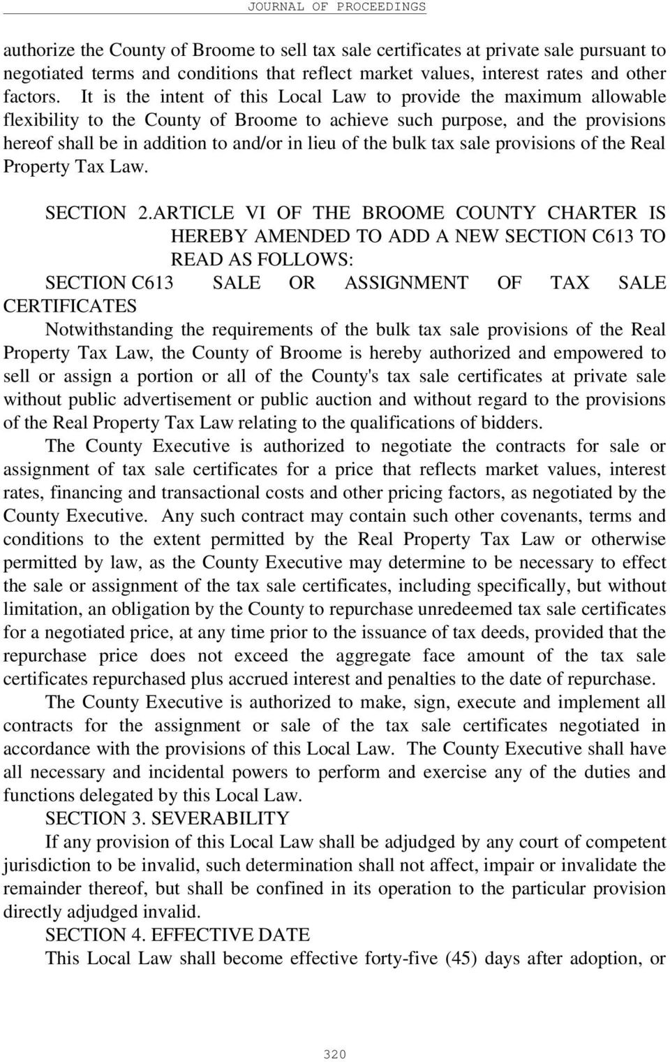 the bulk tax sale provisions of the Real Property Tax Law. SECTION 2.