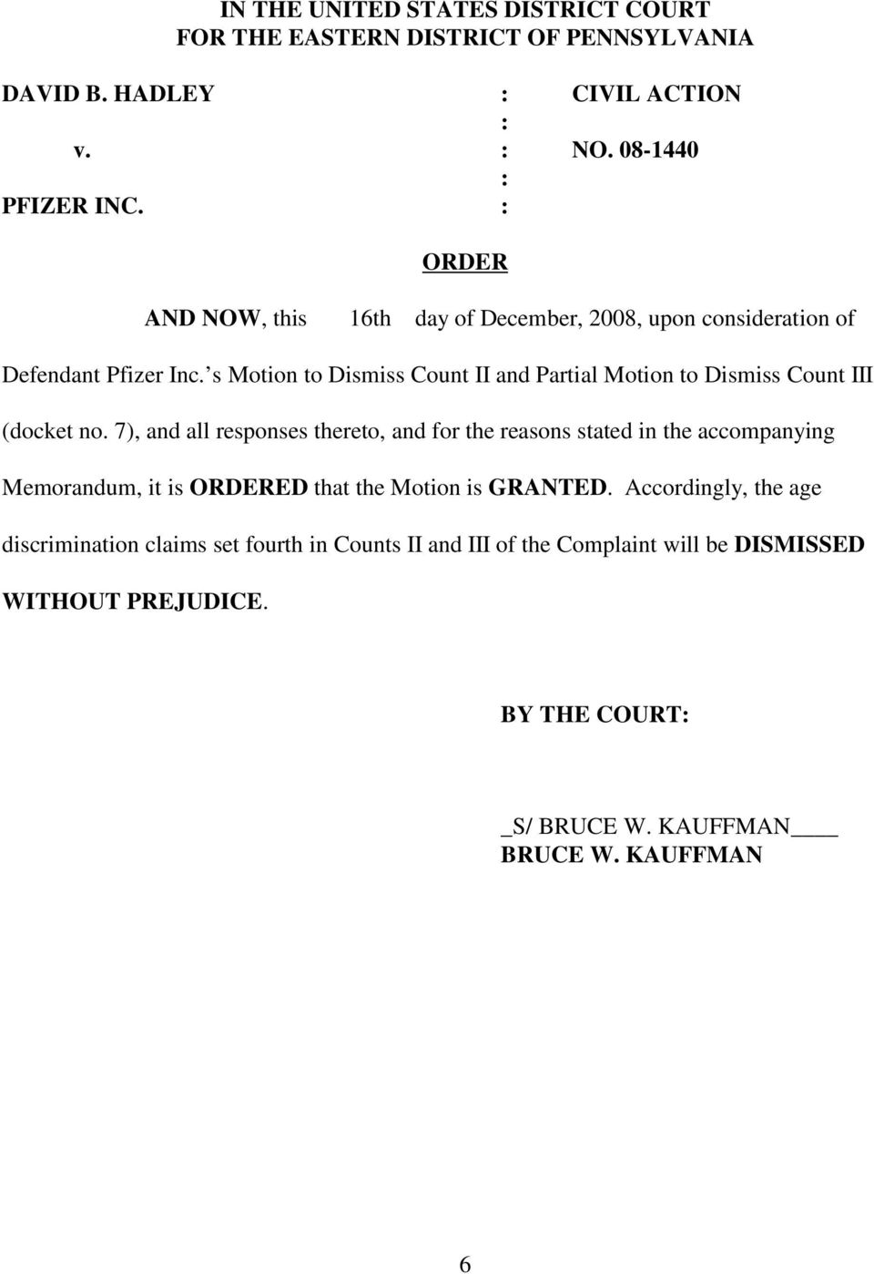 s Motion to Dismiss Count II and Partial Motion to Dismiss Count III (docket no.