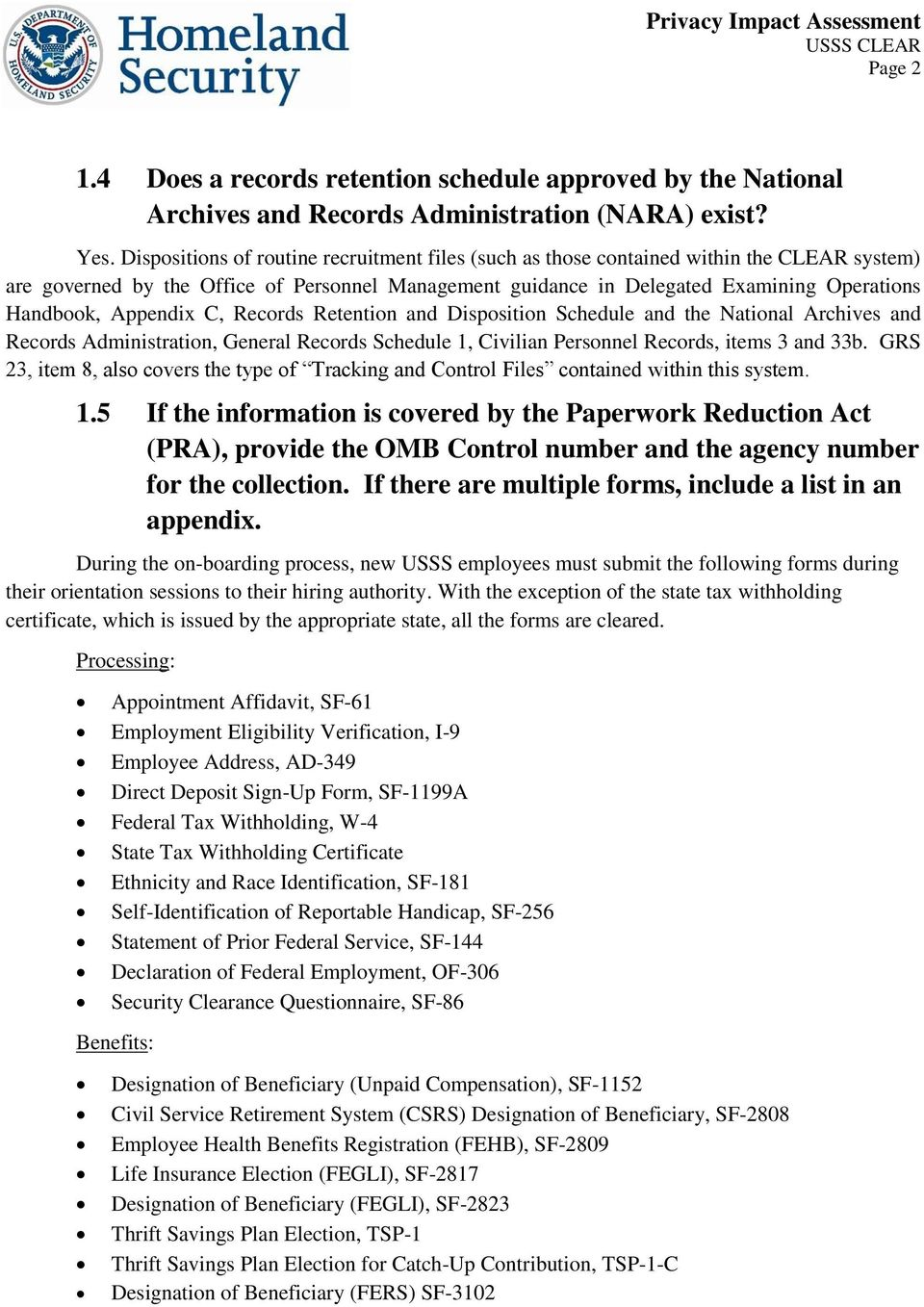 Appendix C, Records Retention and Disposition Schedule and the National Archives and Records Administration, General Records Schedule 1, Civilian Personnel Records, items 3 and 33b.