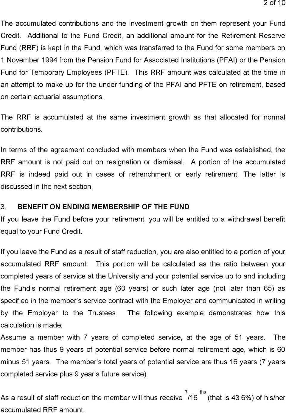 Fund for Associated Institutions (PFAI) or the Pension Fund for Temporary Employees (PFTE).