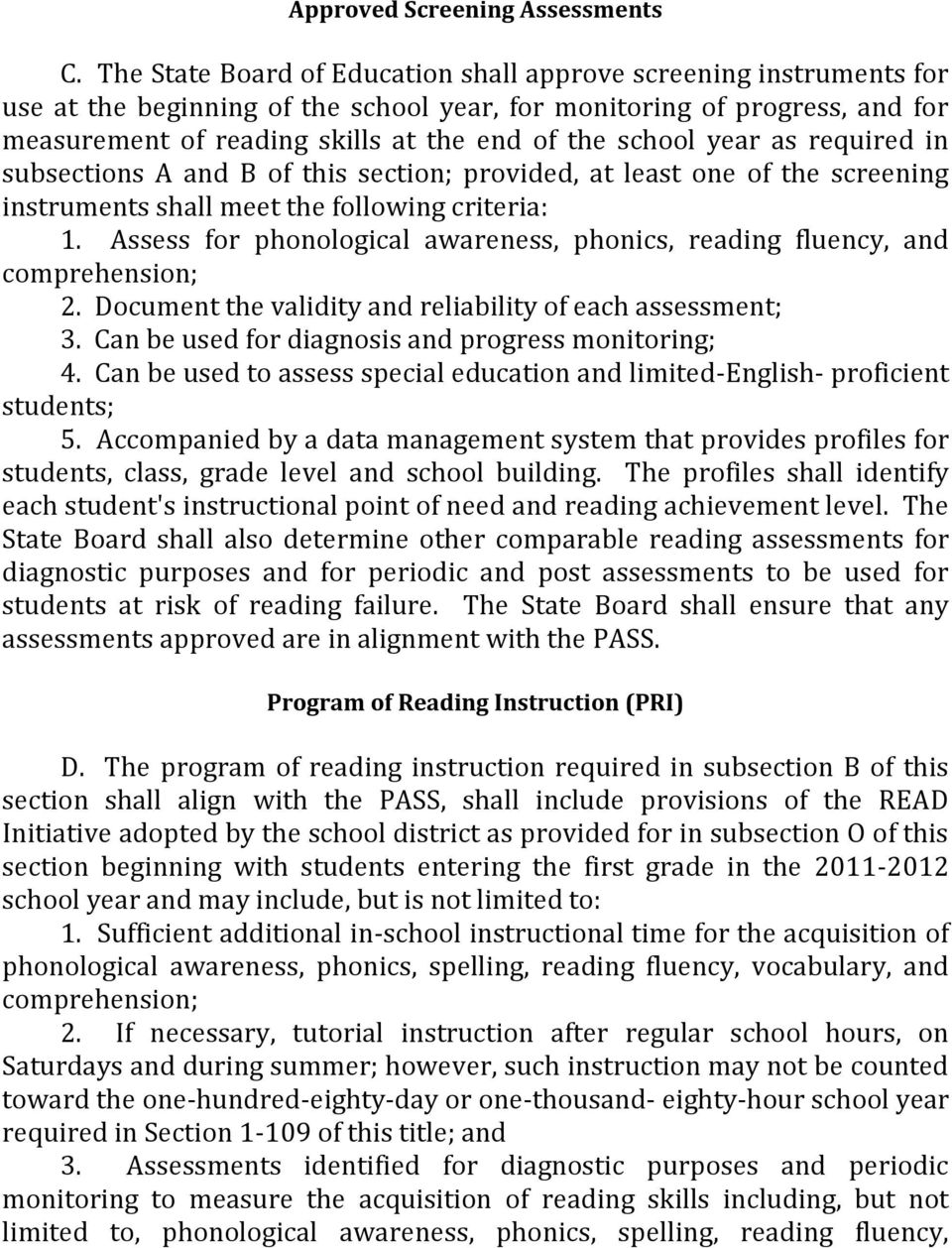 school year as required in subsections A and B of this section; provided, at least one of the screening instruments shall meet the following criteria: 1.