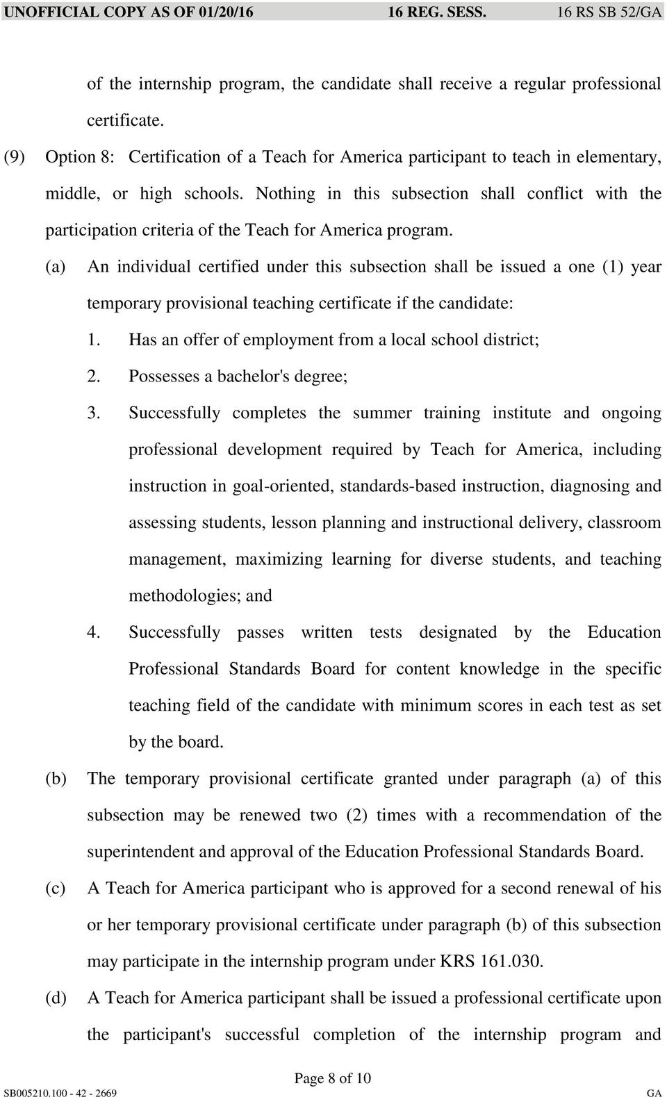Nothing in this subsection shall conflict with the participation criteria of the Teach for America program.