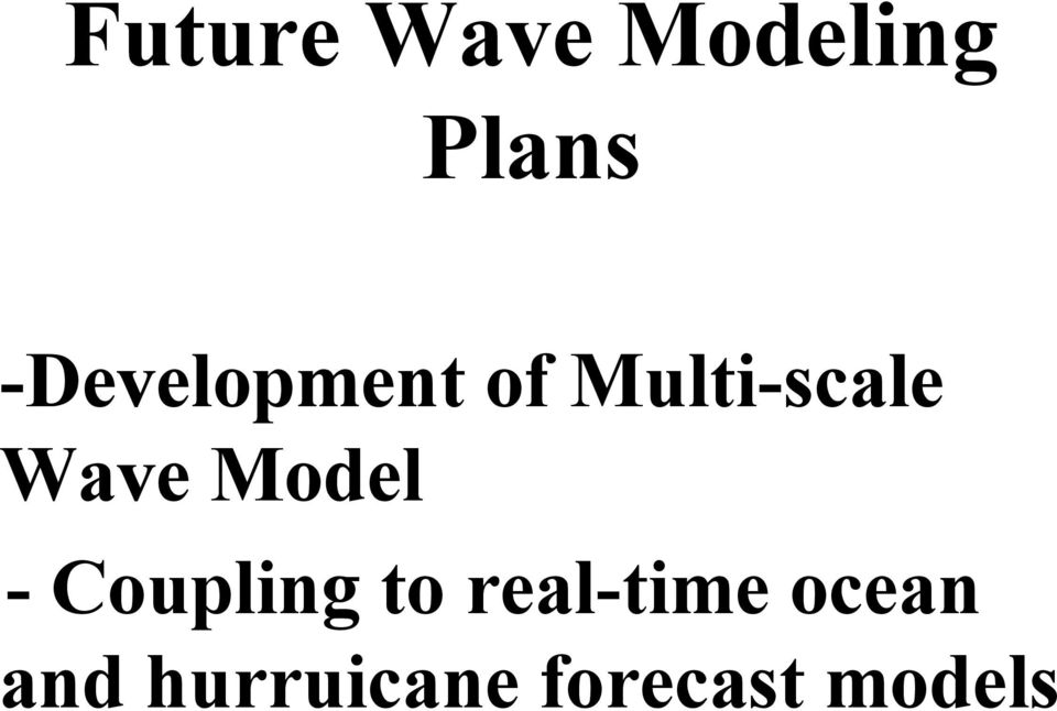Wave Model - Coupling to