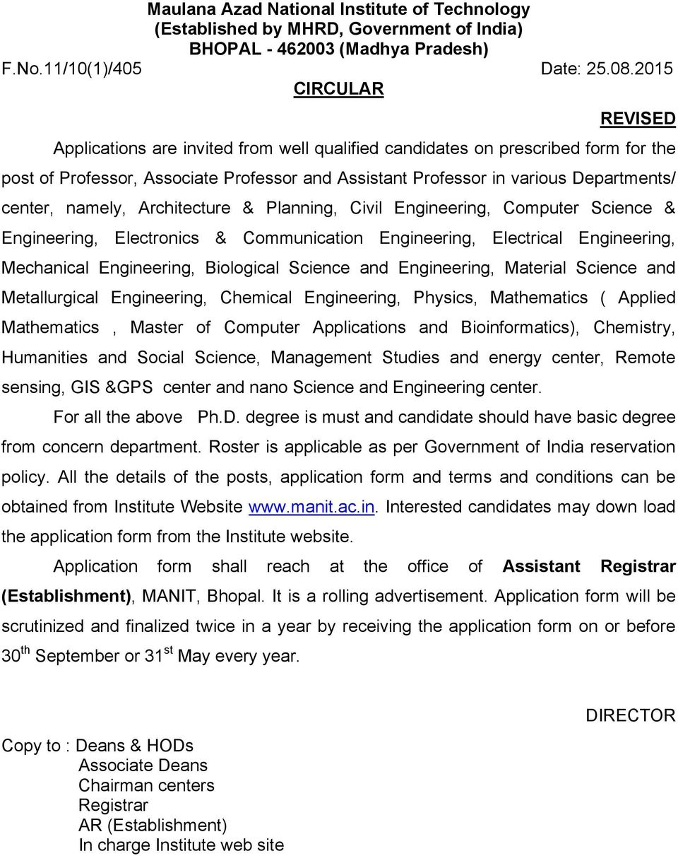 namely, Architecture & Planning, Civil Engineering, Computer Science & Engineering, Electronics & Communication Engineering, Electrical Engineering, Mechanical Engineering, Biological Science and