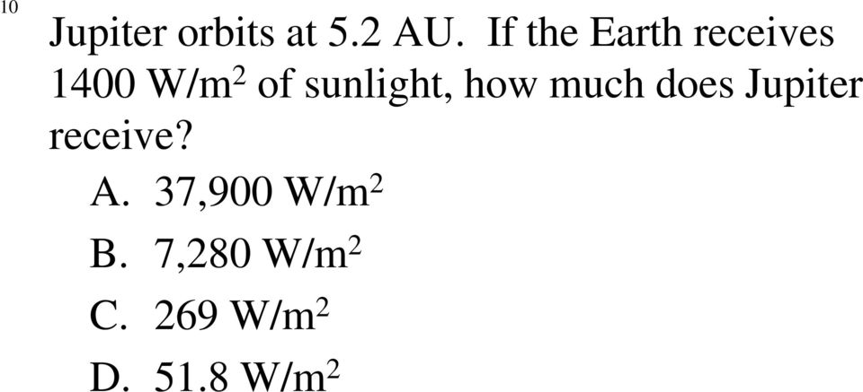 sunlight, how much does Jupiter receive?