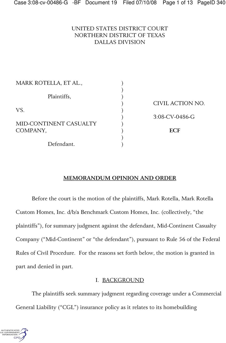 3:08-CV-0486-G ECF MEMORANDUM OPINION AND ORDER Before the court is the motion of the plaintiffs, Mark Rotella, Mark Rotella Custom Homes, Inc. d/b/a Benchmark Custom Homes, Inc.