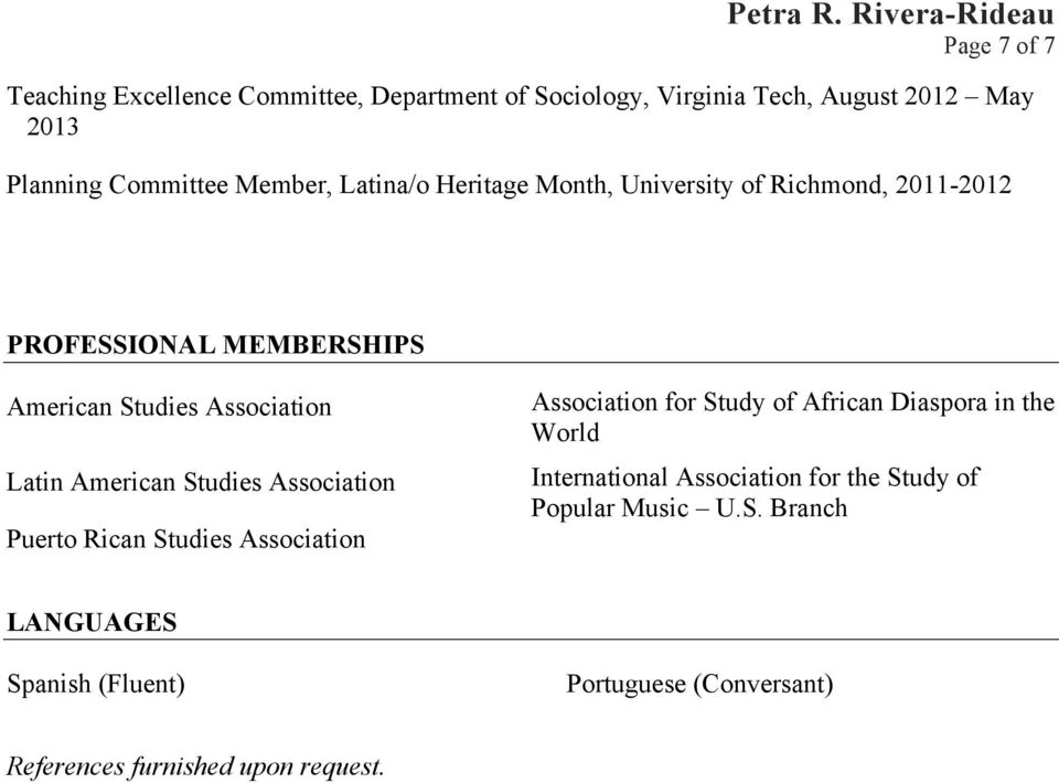 Studies Association Puerto Rican Studies Association Association for Study of African Diaspora in the World International