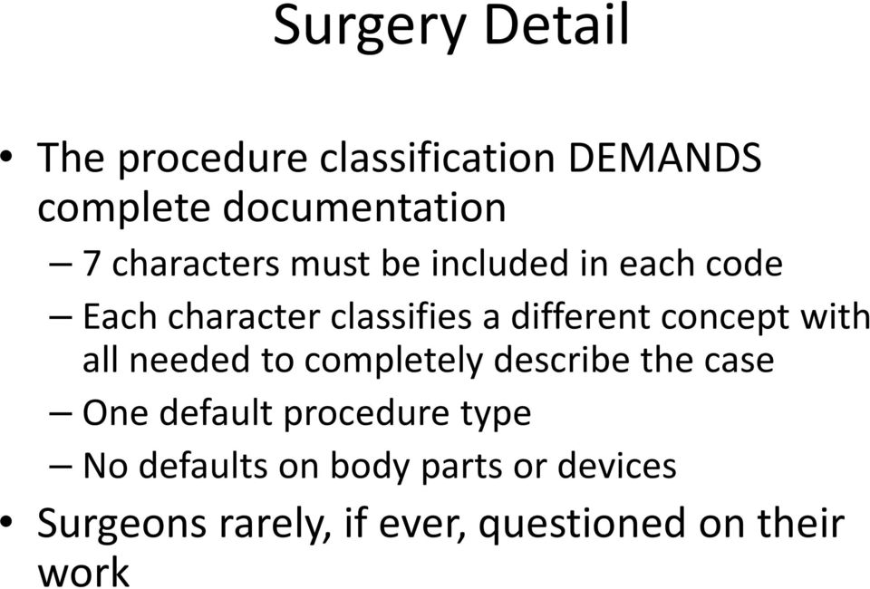 concept with all needed to completely describe the case One default procedure